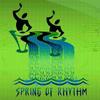 Spring Of Rhythm