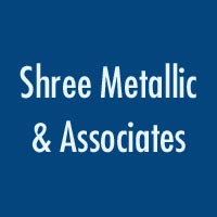 Shree Metallic & Associates