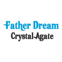 Father Dream Crystal Agate
